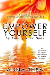 Empower Yourself by Loving Your Body
