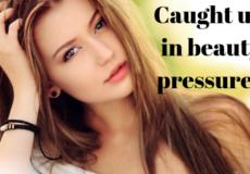 """Beautiful woman with words that say """"caught up in beauty pressure"""""""