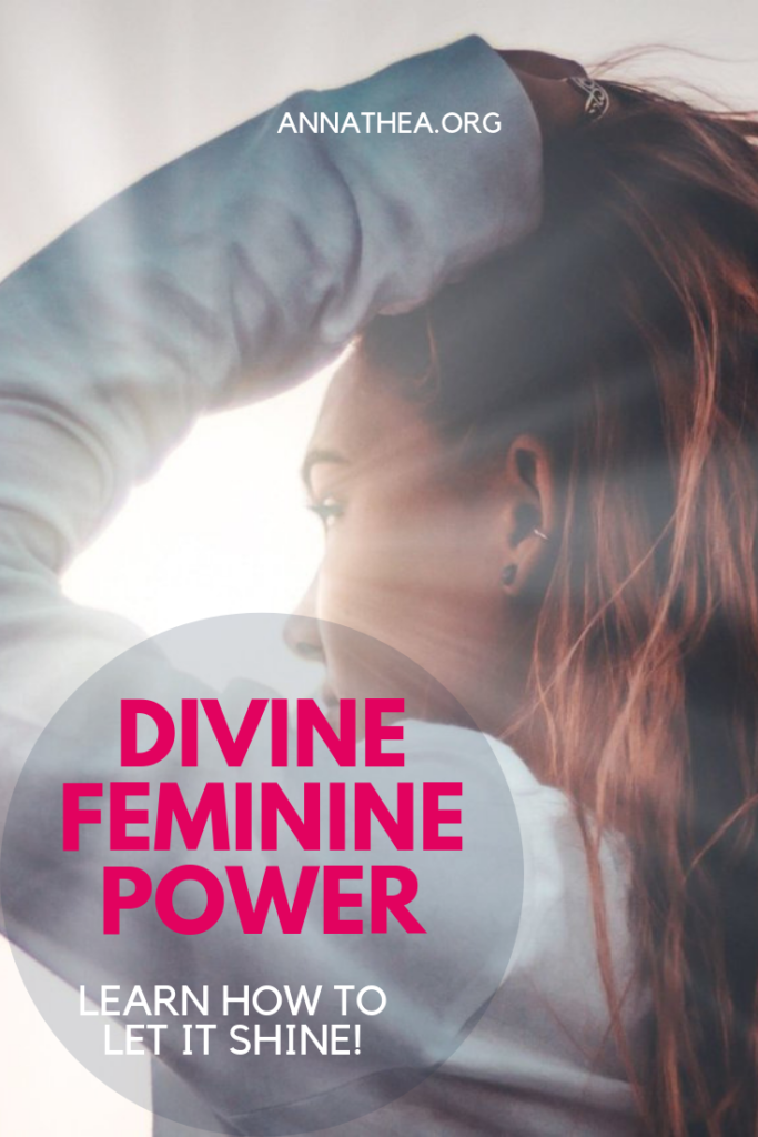 Divine FemininPinterest Banner saying Divine Feminine Power. Let it shine!