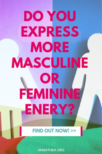 Image for pinterest saying Do you express more masculine or feminine energy. Find out now.