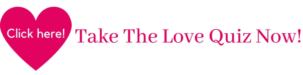 Image that says Take the Love Quiz now