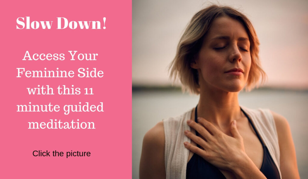 Cultivating your feminine energy with an 11 Minute Guided Meditation