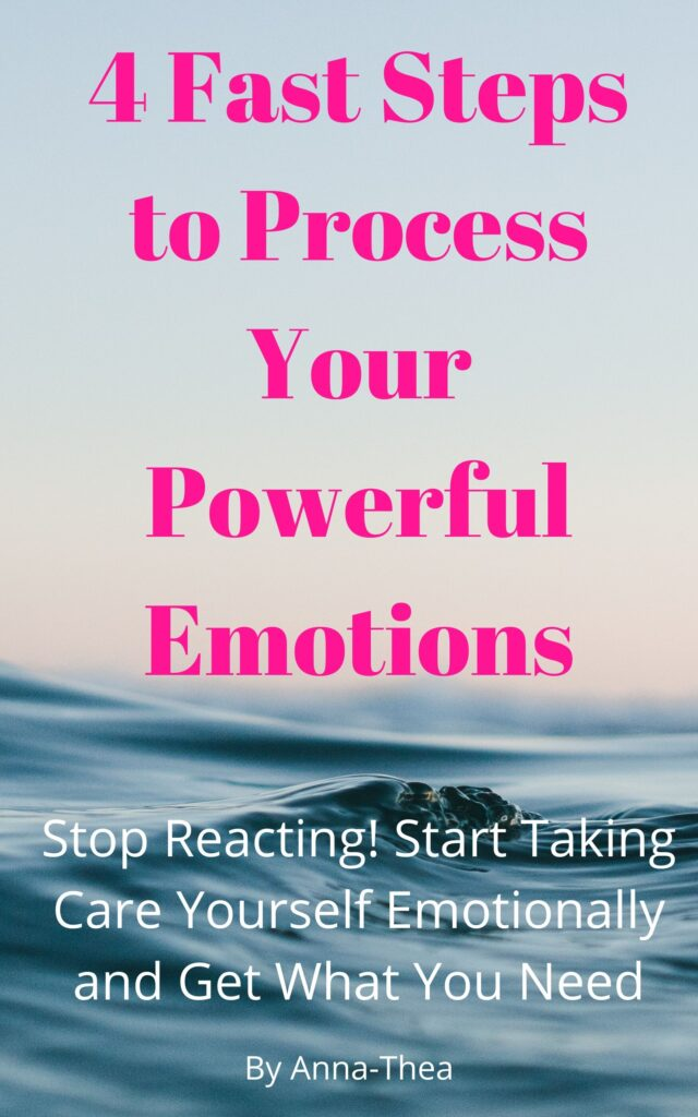 4 Fast Steps to Process Your Powerful Emotions book cover - click to order ebook.