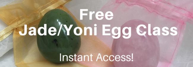 Free Yoni egg class