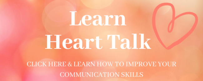 "How to not argue in a relationships - Banner saying ""Learn Heart Talk"" click here to find out how to improve your communication skills."