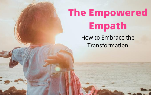 Empowered empath - A woman with her arms wide open